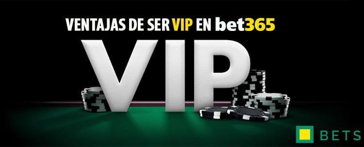 VENTAJAS DE SER VIP EN BET365