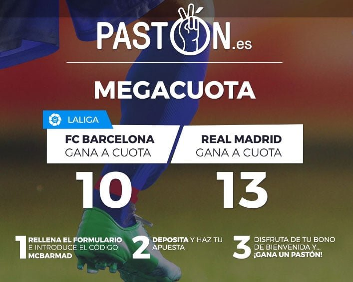 MEGACUOTA PASTON FC BARCELONA VS REAL MADRID