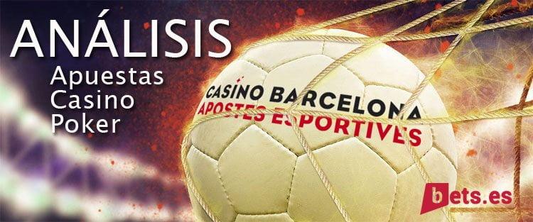analisis casino barcelona apuestas