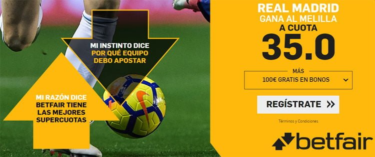 supercuota betfair real madrid vs melilla