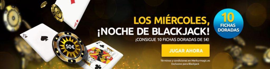 blackjack noche miércoles merkurmagic