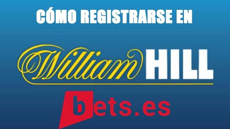 como registrarse william hill